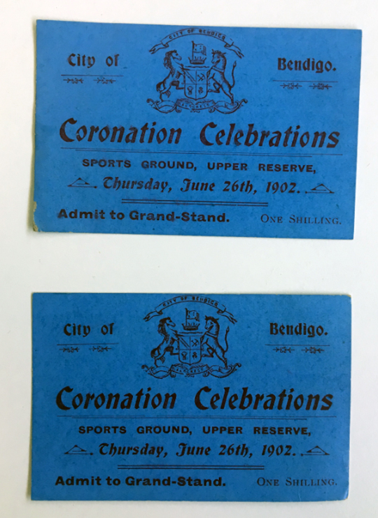 blue tickets saying coronation celebrations thursday june 26th 1902. Sports Ground Upper Reserve. city of Bendigo. Admit to Grand Stand. One shillling.