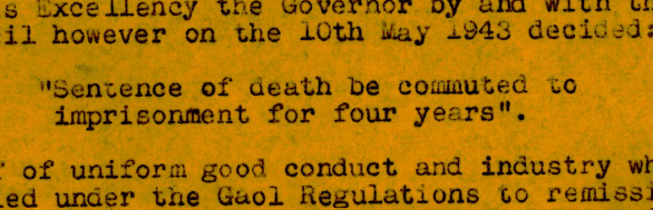 orange paper with type writer text saying sentence of death to be commuted to imprisonment for four years.