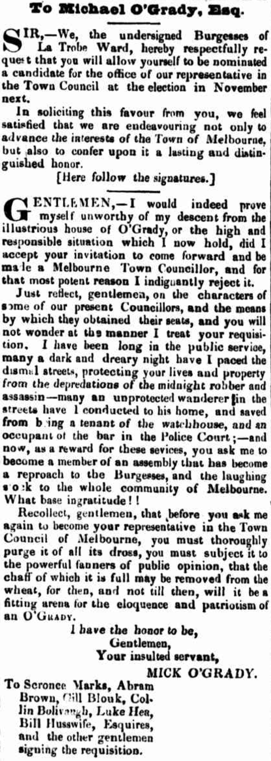 O'Grady is encouraged to run for a position on the town, Argus 1846